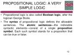propositional logic a very simple logic