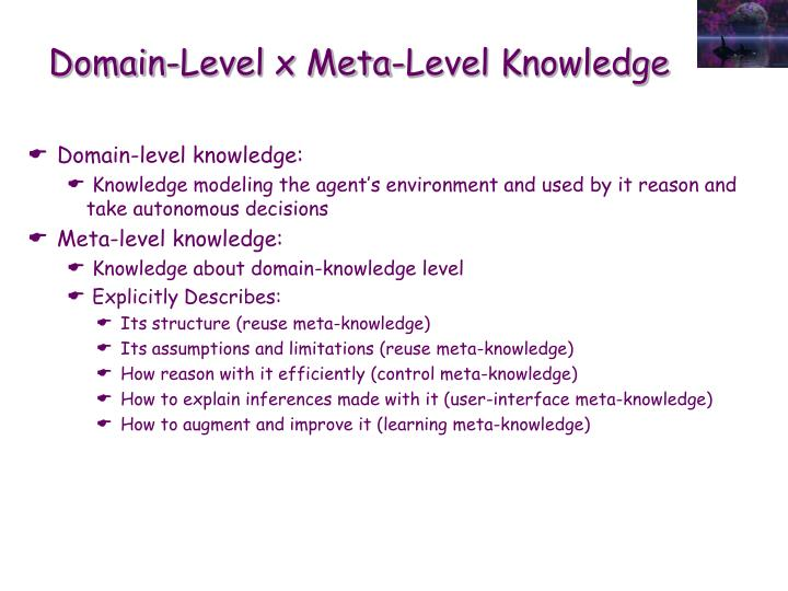 Domain-Level x Meta-Level Knowledge