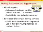 mailing equipment and supplies cont