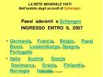 la rete mondiale visti nell ambito degli accordi di schengen15