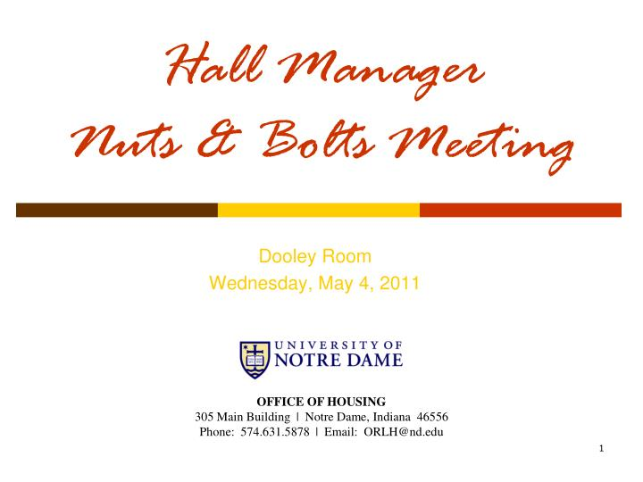 hall manager nuts bolts meeting n.