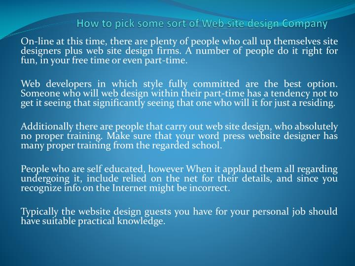 how to pick some sort of web site design company n.