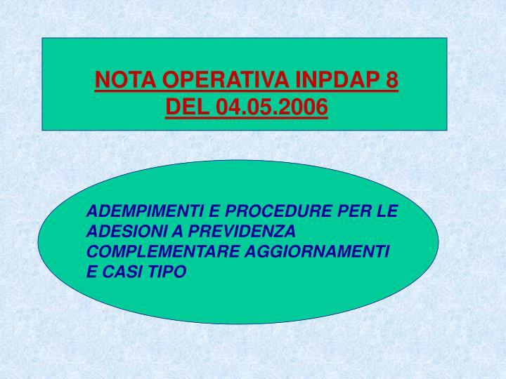 NOTA OPERATIVA INPDAP 8 DEL 04.05.2006