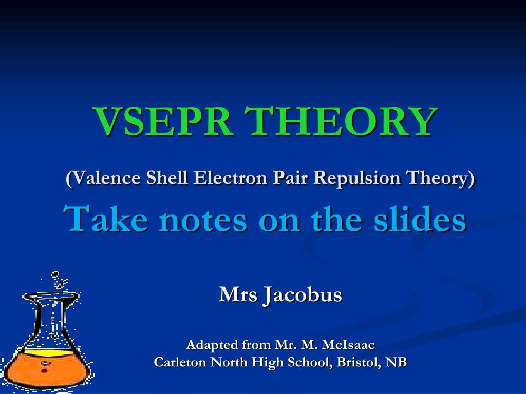 PPT - VSEPR THEORY (Valence Shell Electron Pair Repulsion