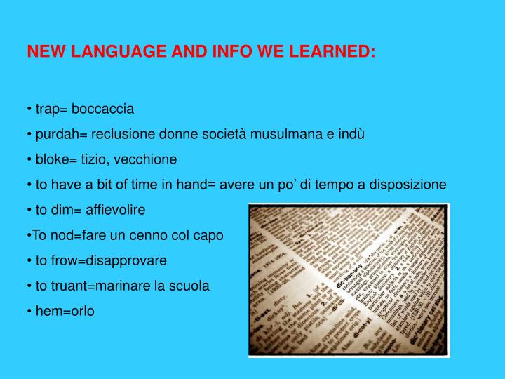 NEW LANGUAGE AND INFO WE LEARNED: