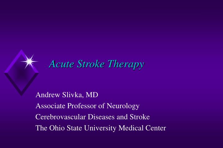 acute stroke therapy n.