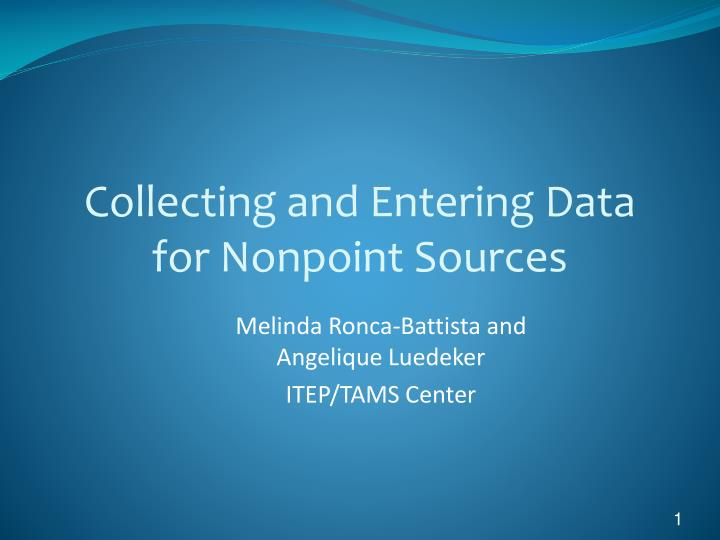 collecting and entering data for nonpoint sources n.