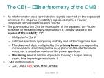 the cbi interferometry of the cmb