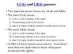 ll k and lr k parsers