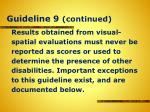 guideline 9 continued