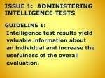 issue 1 administering intelligence tests