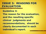 issue 3 reasons for evaluation