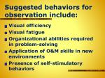 suggested behaviors for observation include