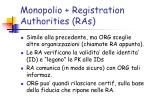 monopolio registration authorities ras