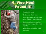 6 woo hoo found it
