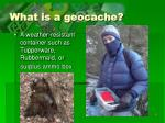 what is a geocache