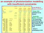 an example of photoionization modelling with insufficient constraints