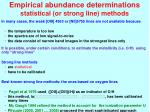 empirical abundance determinations statistical or strong line methods