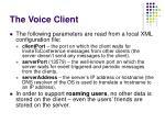 the voice client1
