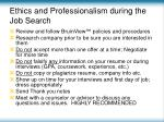 ethics and professionalism during the job search