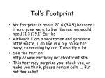 tol s footprint