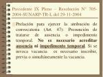 precedente ix pleno resoluci n n 705 2004 sunarp tr l del 29 11 2004