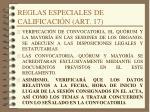 reglas especiales de calificaci n art 17