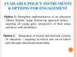 available policy instruments options for engagement