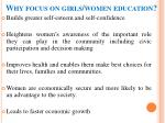 why focus on girls women education