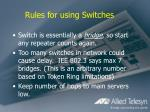 rules for using switches