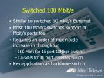 switched 100 mbit s