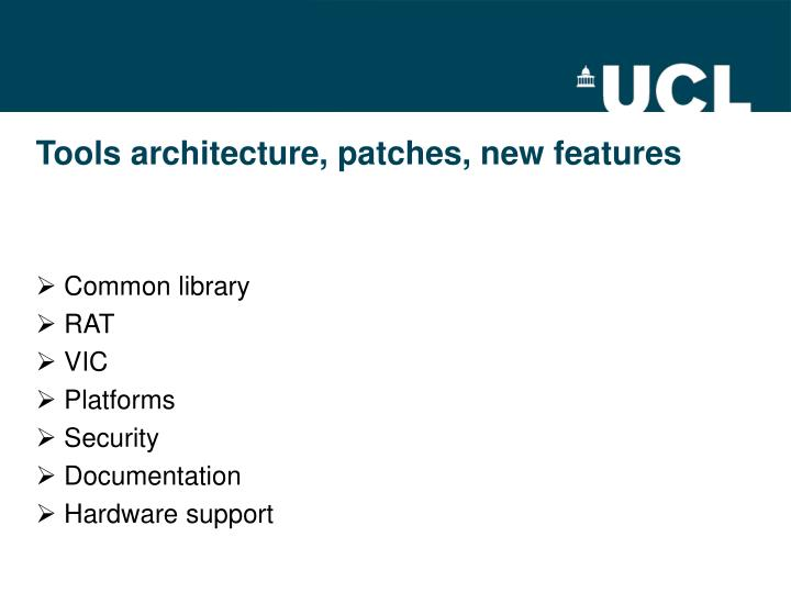 tools architecture patches new features n.