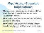 mgt acctg strategic implications