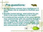 pre questions