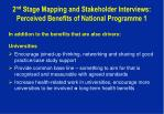 2 nd stage mapping and stakeholder interviews perceived benefits of national programme 1