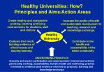 healthy universities how principles and aims action areas