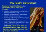 why healthy universities