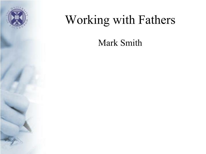 Working with Fathers