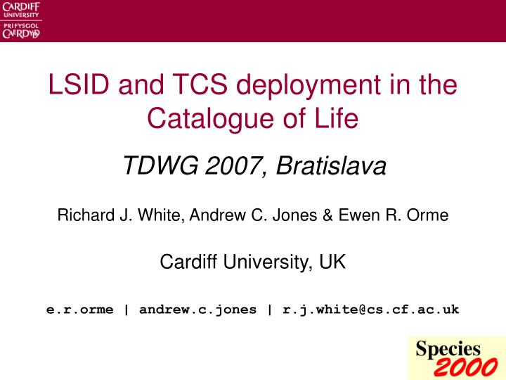 lsid and tcs deployment in the catalogue of life n.
