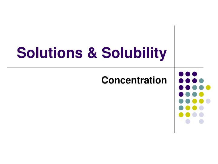 solutions solubility