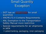small quantity exception