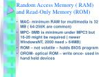 random access memory ram and read only memory rom