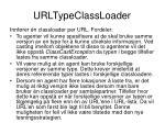 urltypeclassloader