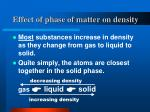 effect of phase of matter on density