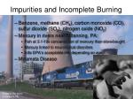 impurities and incomplete burning