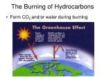 the burning of hydrocarbons