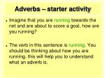 adverbs starter activity