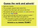 guess the verb and adverb