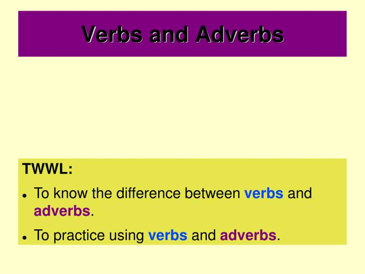 verbs and adverbs n.