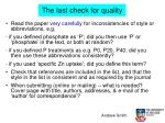 the last check for quality